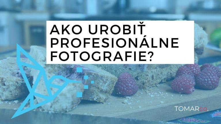 Ako urobiť profesionálne fotografie v domácich podmienkach?